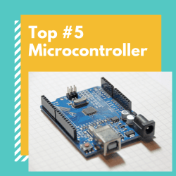 Top #5 Microcontroller